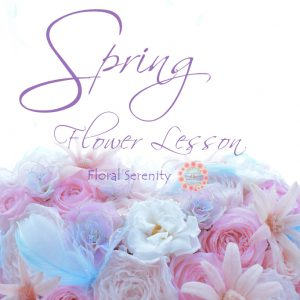 Spring Flower Lesson 2020